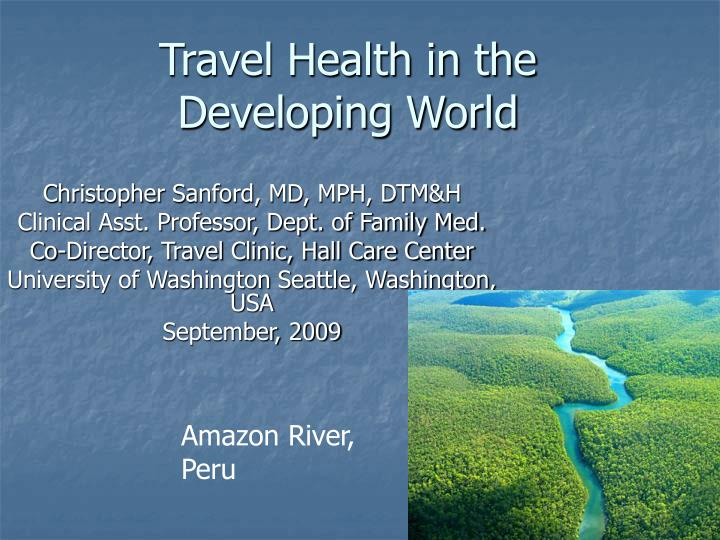 Travel health in the developing world l.jpg