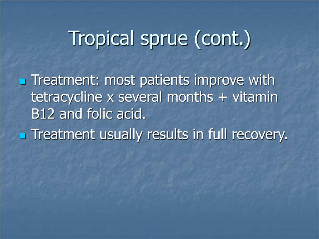 Tropical sprue (cont.)