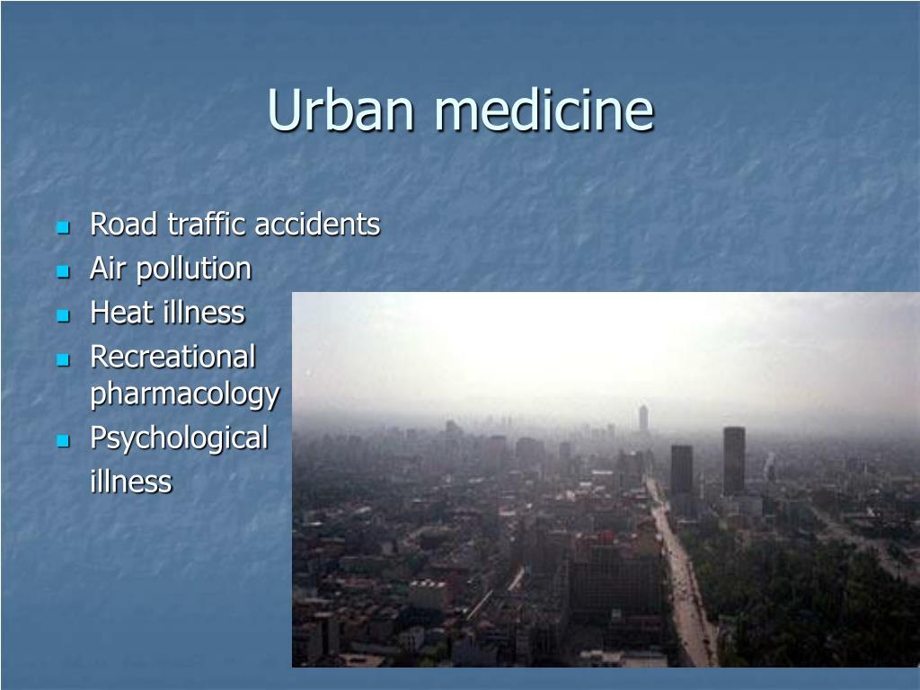 Urban medicine