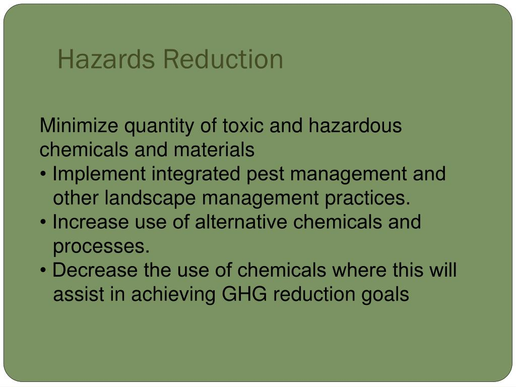 Hazards Reduction