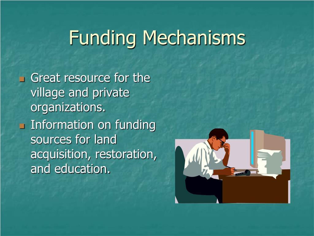 Funding Mechanisms