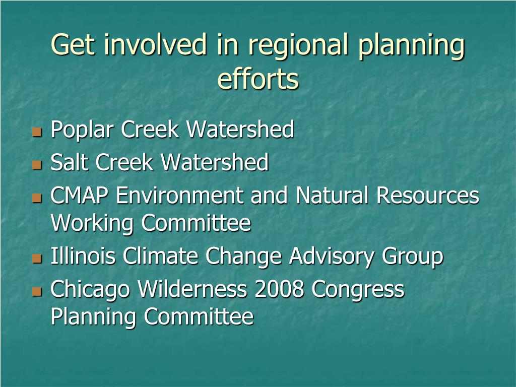 Get involved in regional planning efforts