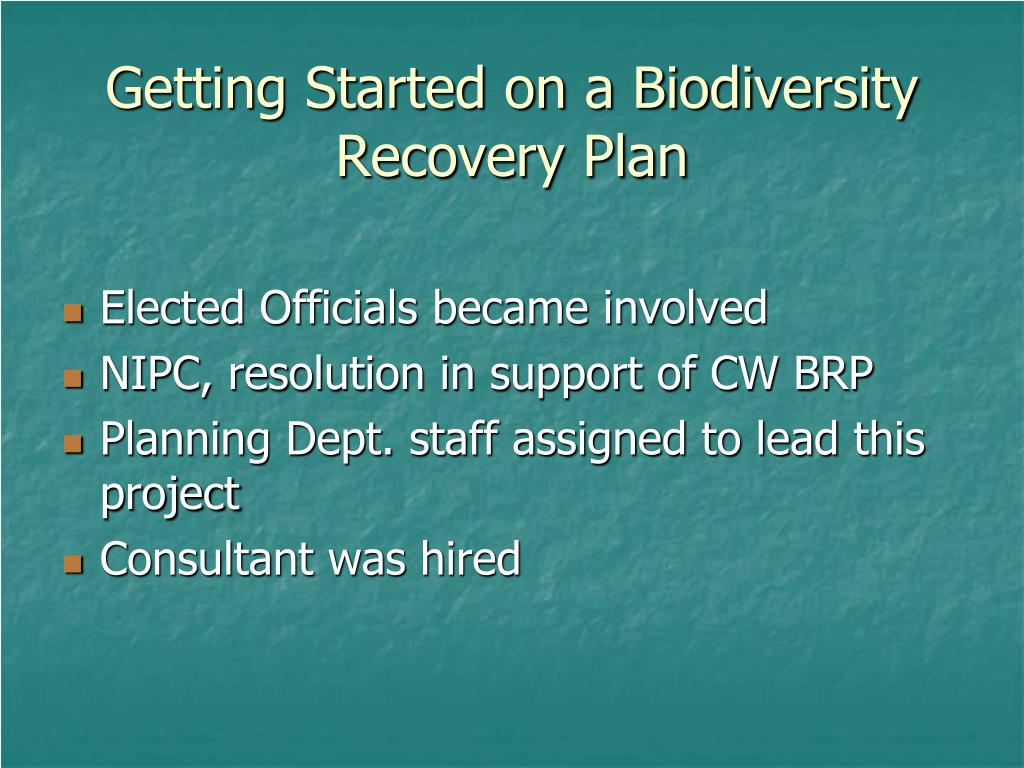 Getting Started on a Biodiversity Recovery Plan