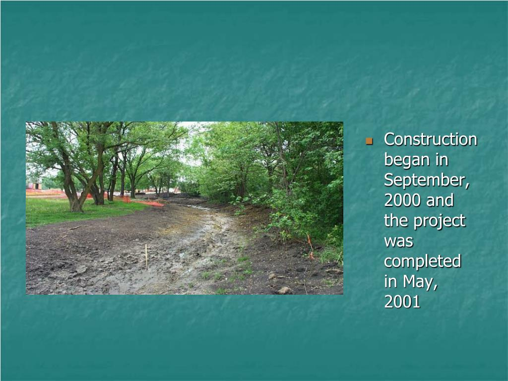Construction began in September, 2000 and the project was completed in May, 2001