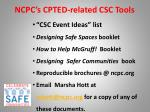 ncpc s cpted related csc tools