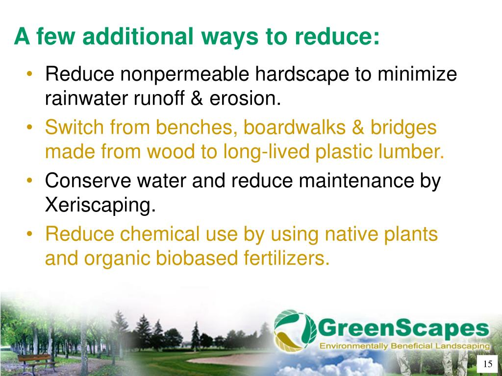 A few additional ways to reduce: