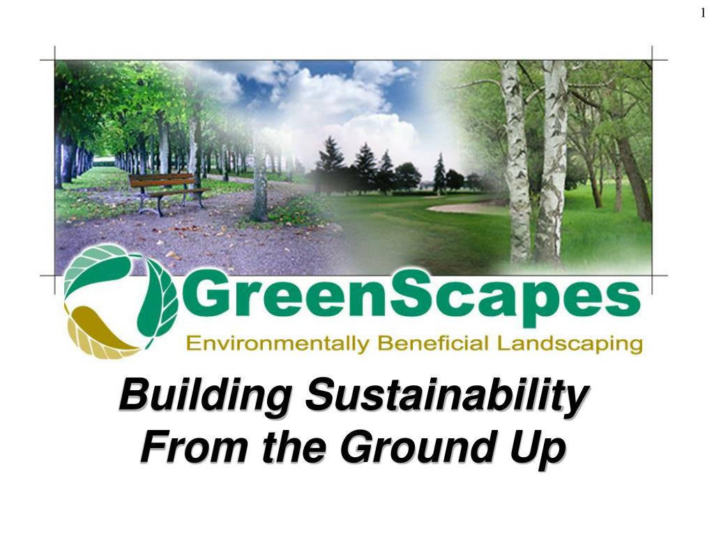 Building Sustainability From the Ground Up
