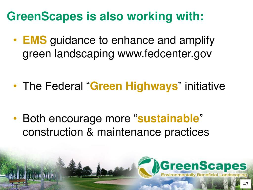 GreenScapes is also working with: