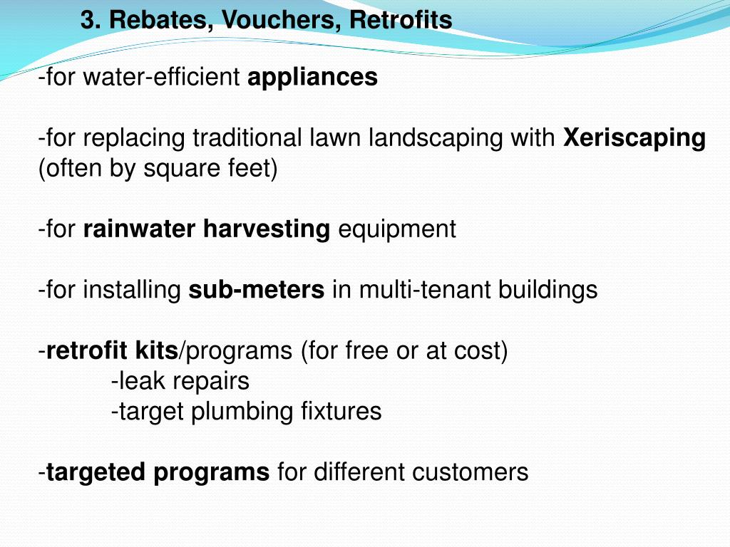 3. Rebates, Vouchers, Retrofits