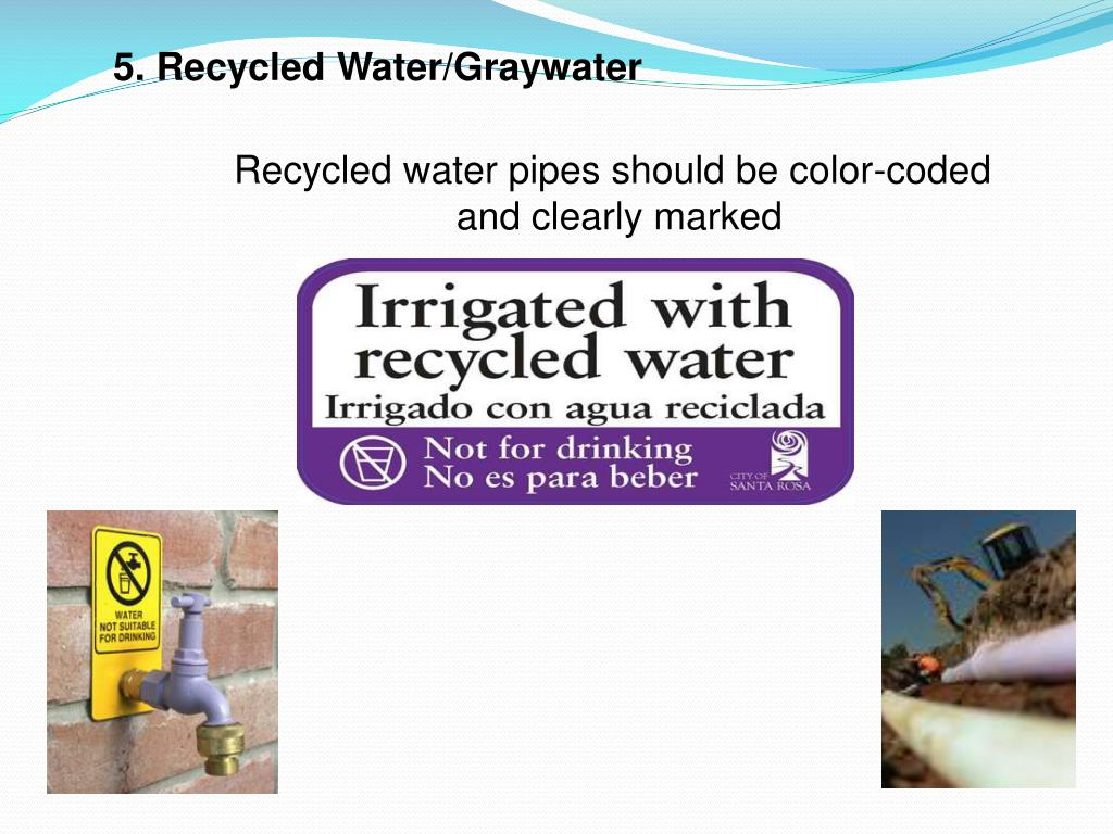 5. Recycled Water/Graywater