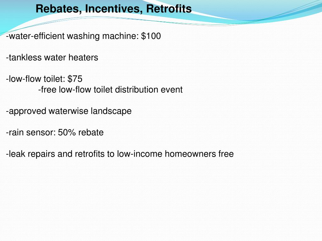 Rebates, Incentives, Retrofits