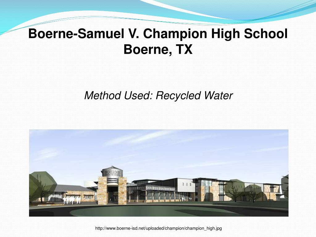 Boerne-Samuel V. Champion High School Boerne, TX