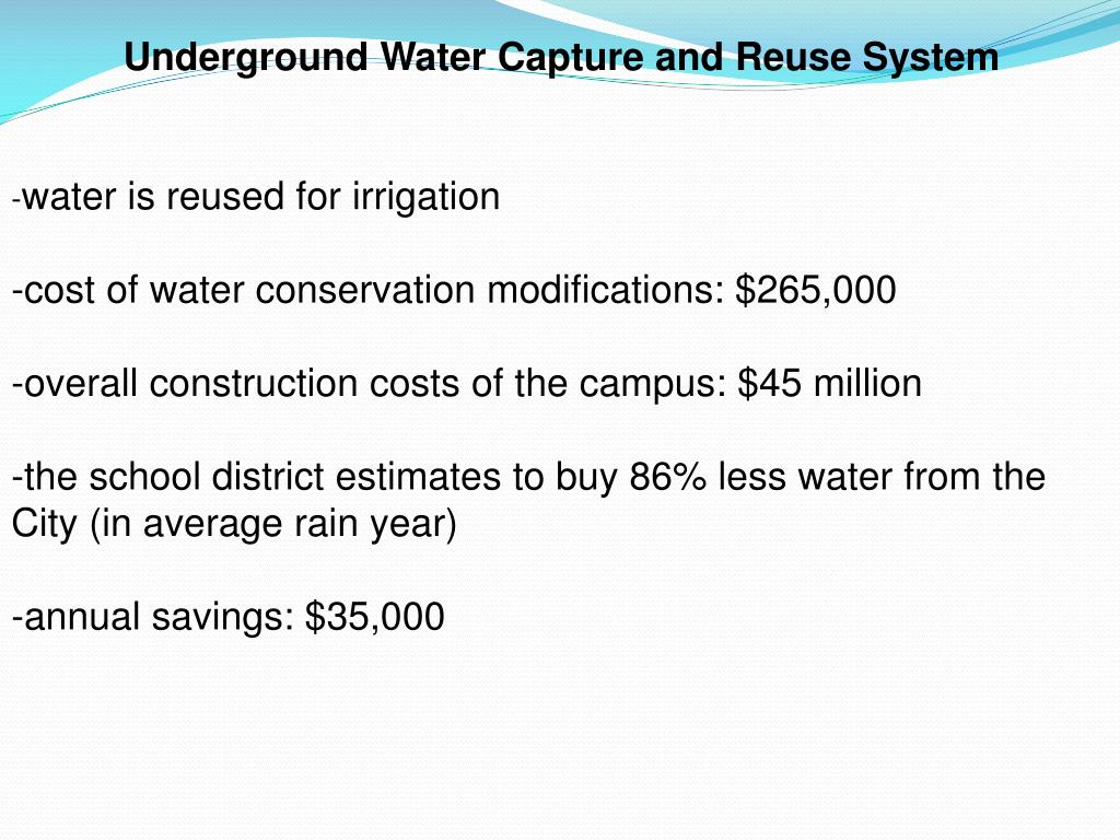 Underground Water Capture and Reuse System