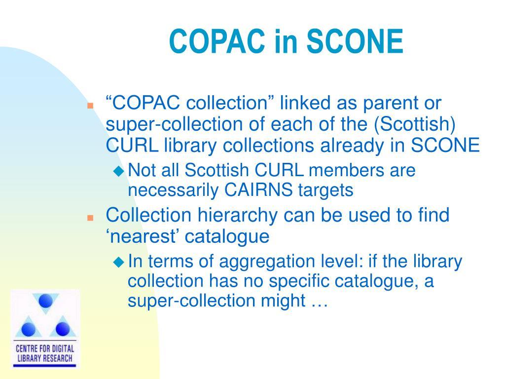 COPAC in SCONE