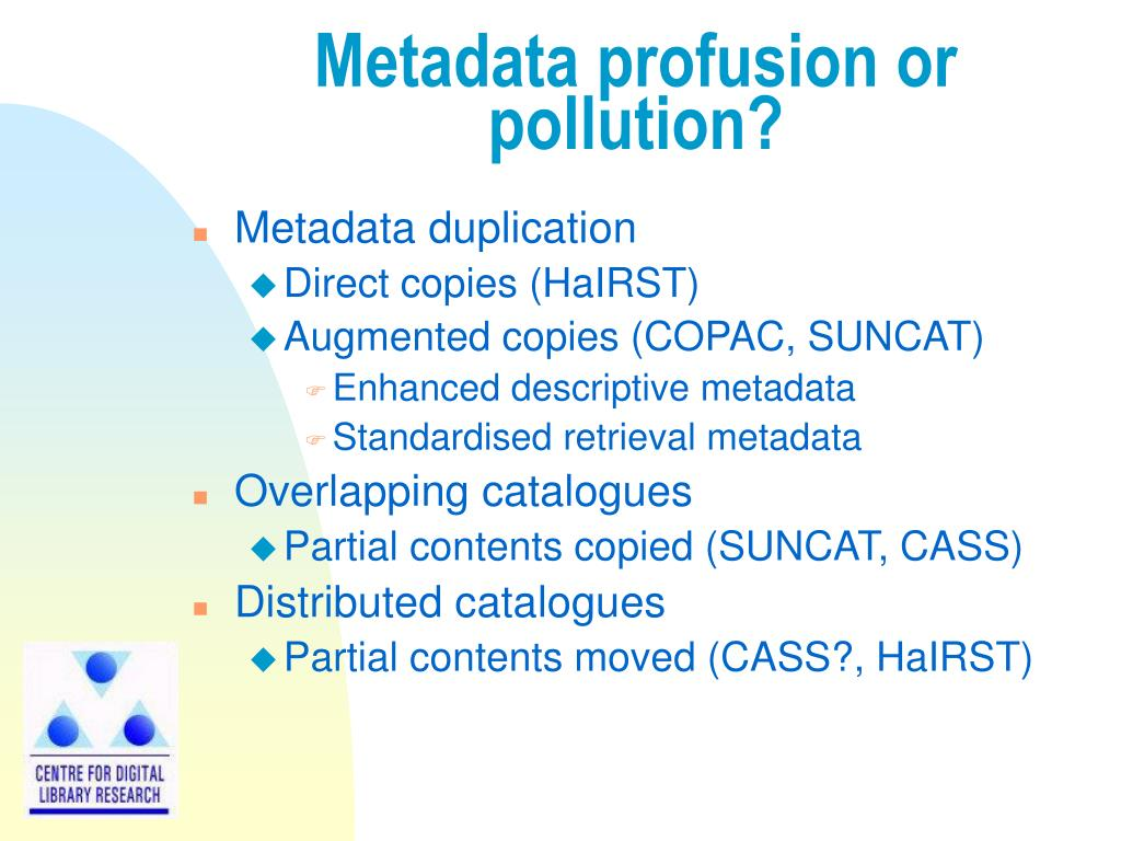 Metadata profusion or pollution?