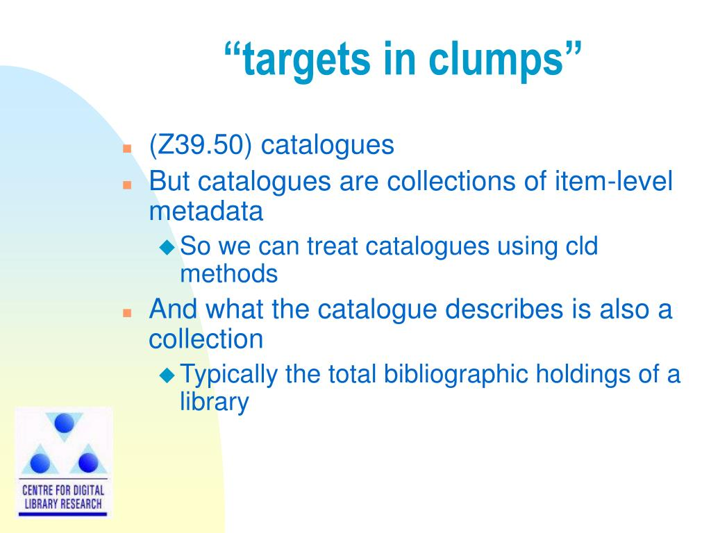 """targets in clumps"""