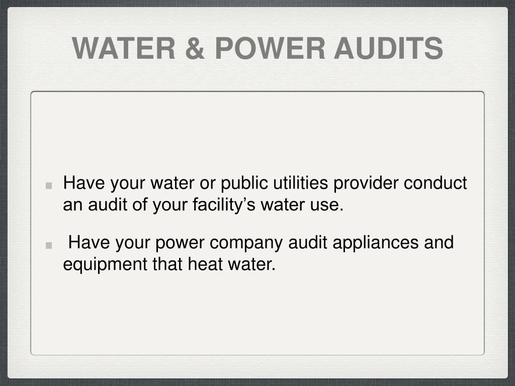 WATER & POWER AUDITS