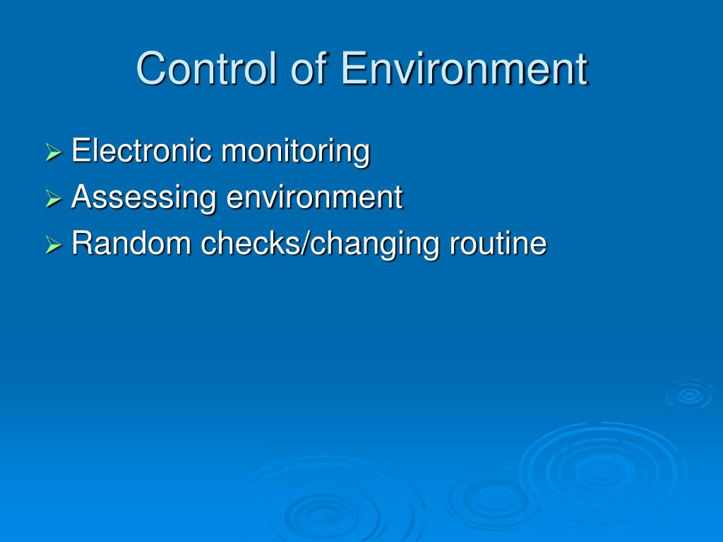 Control of Environment
