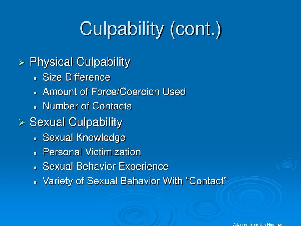 Culpability (cont.)