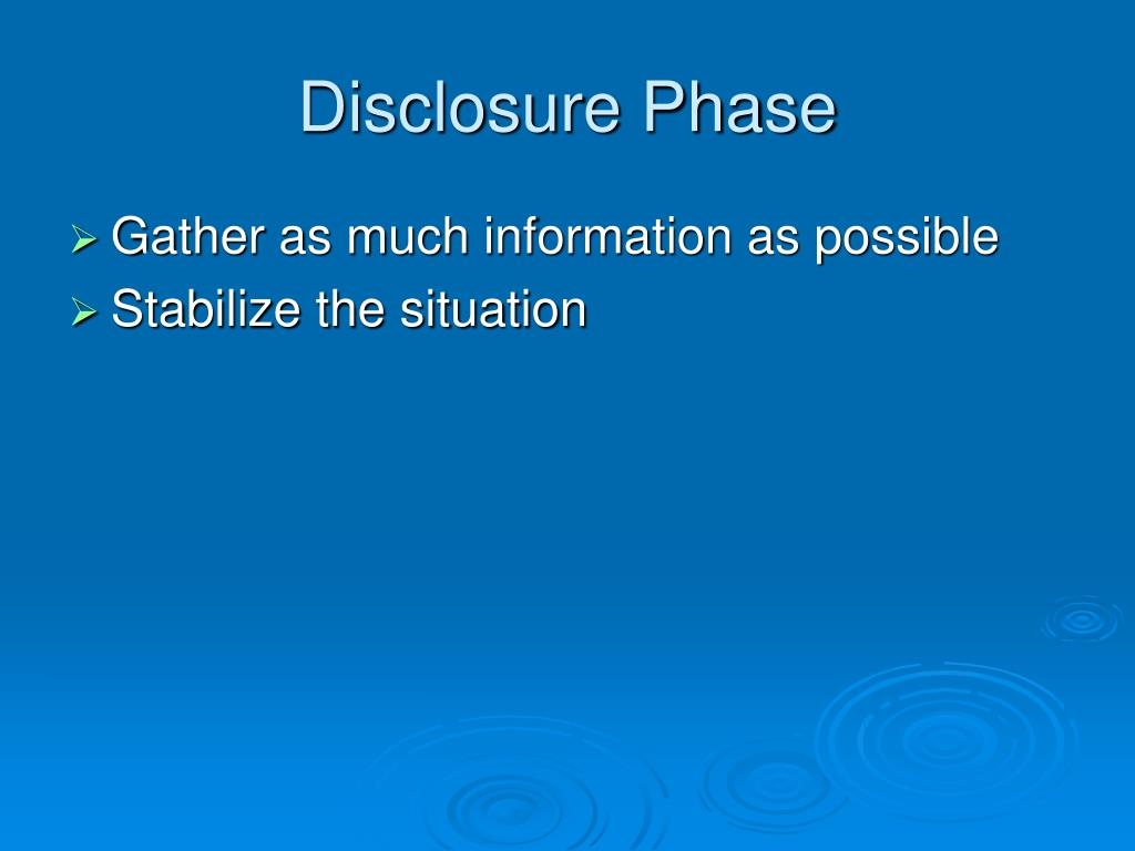 Disclosure Phase