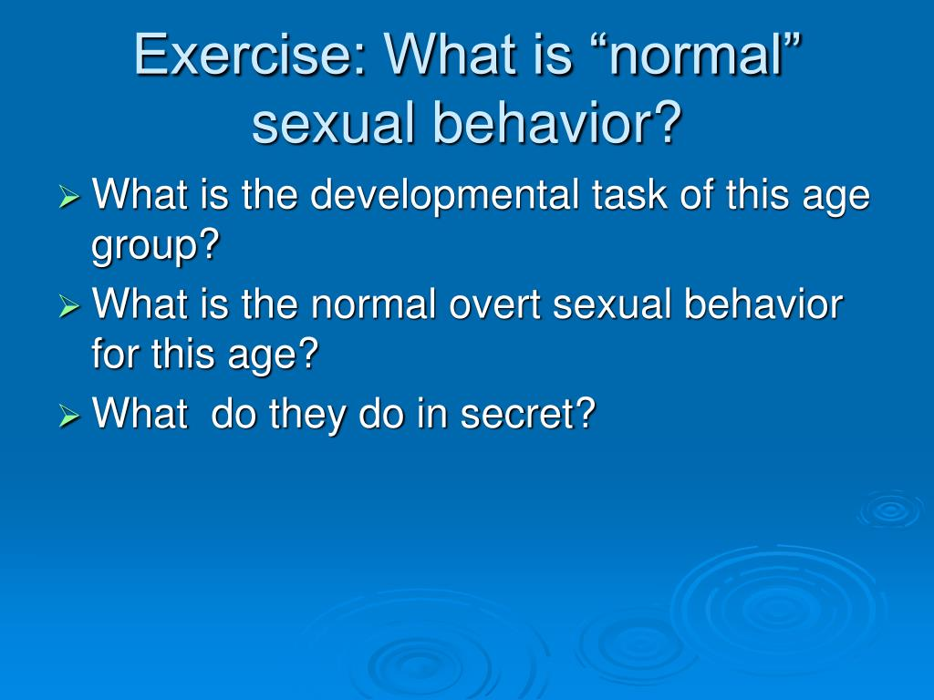 "Exercise: What is ""normal"" sexual behavior?"