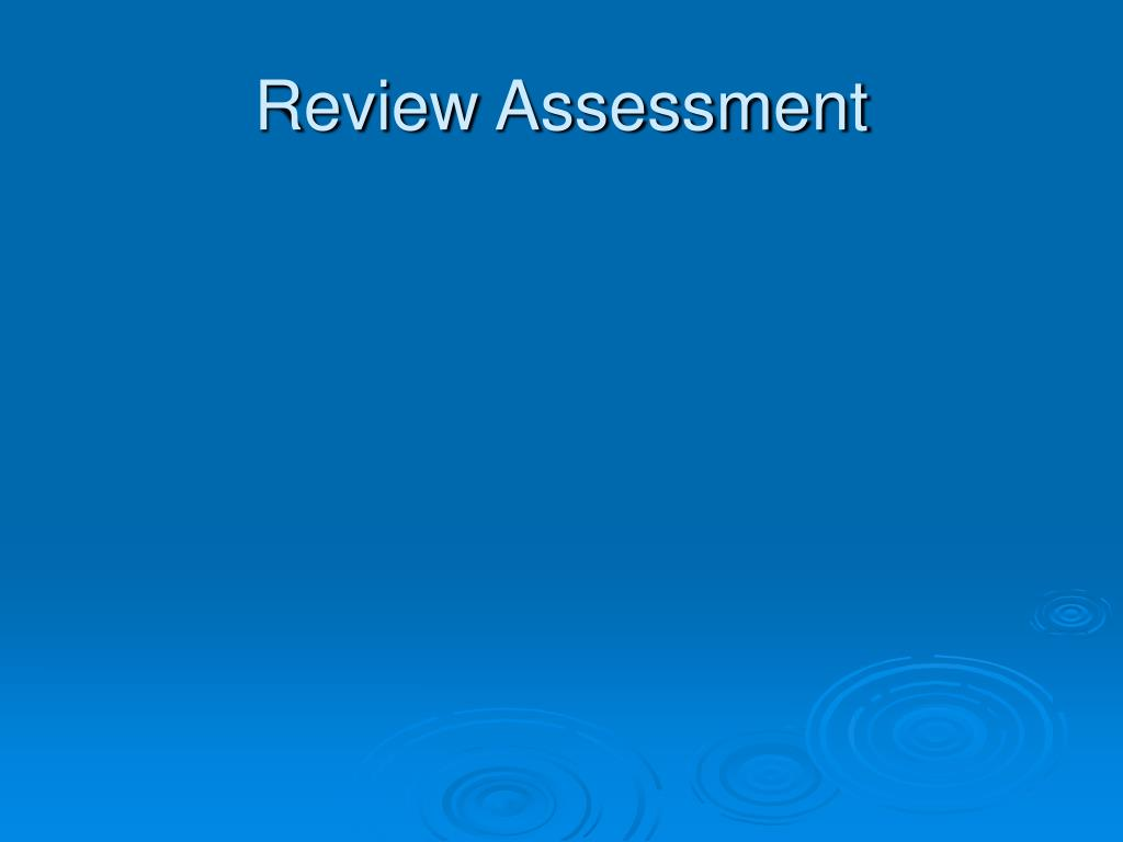 Review Assessment