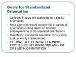 goals for standardized orientation