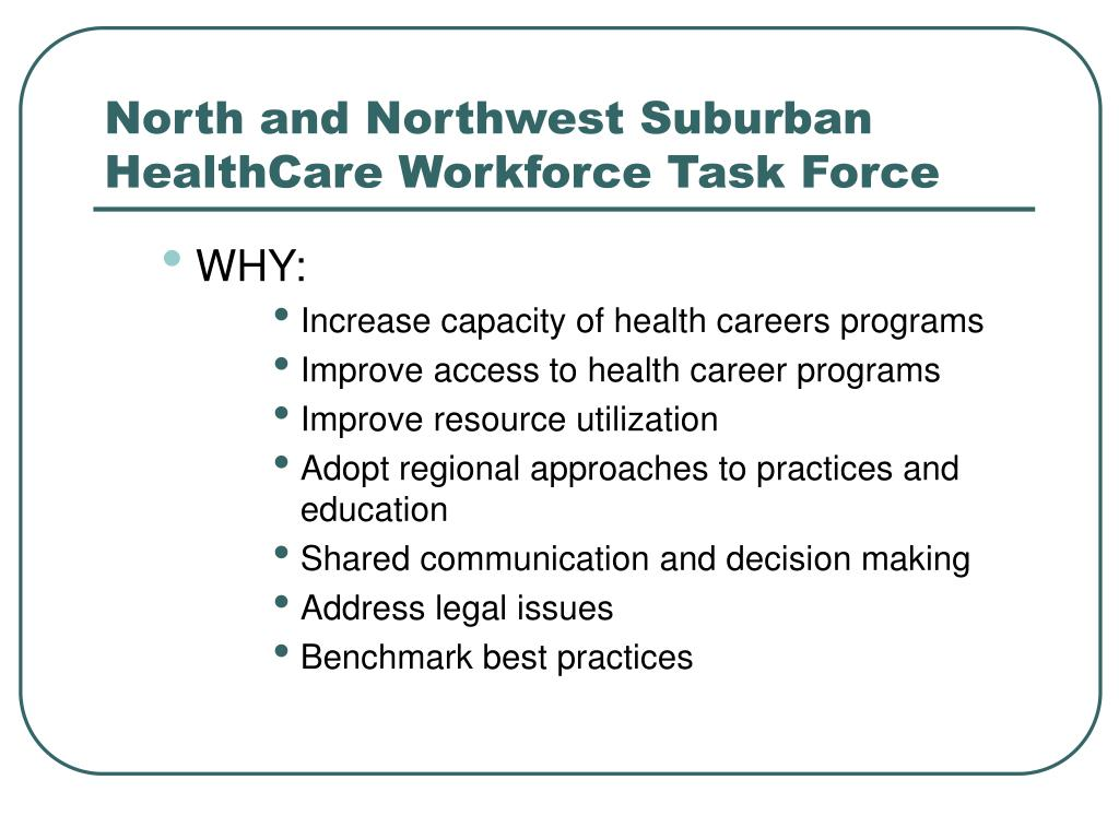 North and Northwest Suburban HealthCare Workforce Task Force