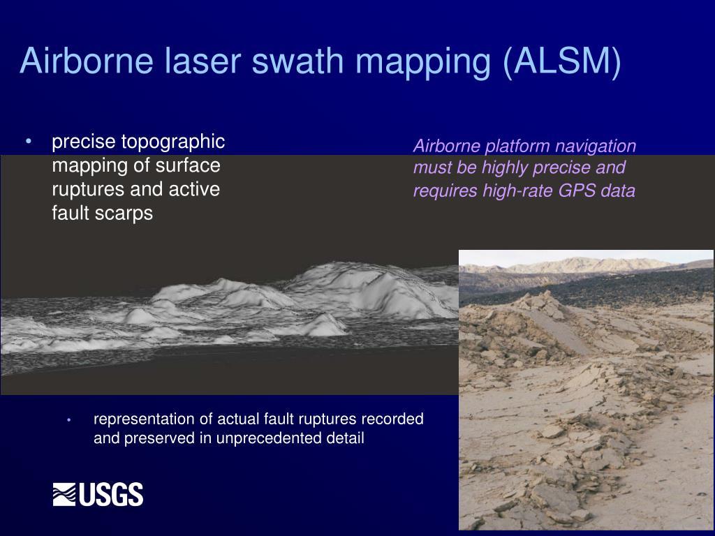 Airborne laser swath mapping (ALSM)