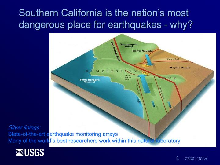 Southern california is the nation s most dangerous place for earthquakes why