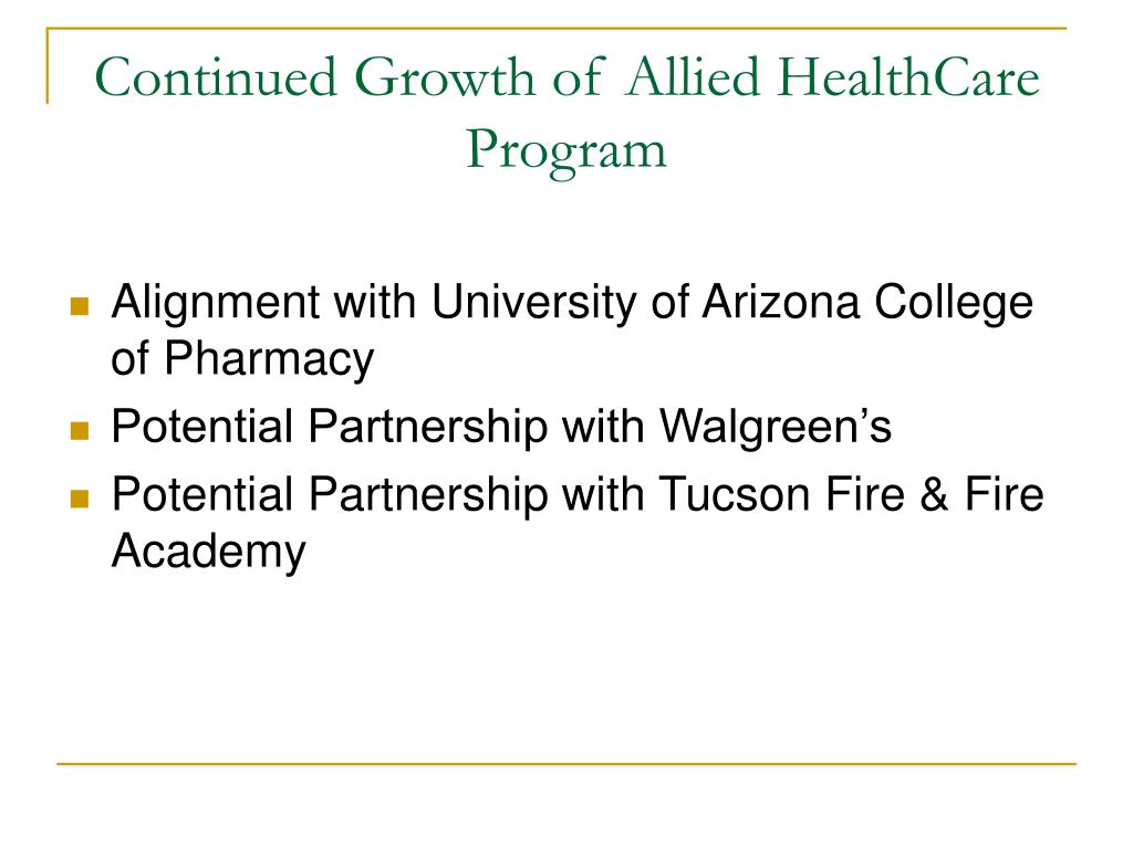 Continued Growth of Allied HealthCare Program