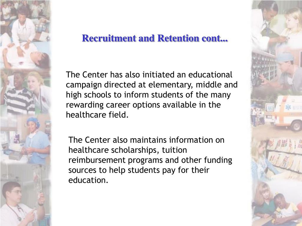 Recruitment and Retention cont...