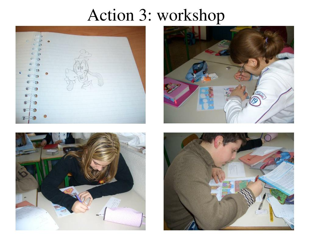 Action 3: workshop