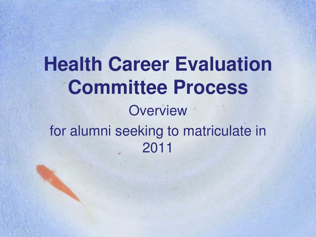 health career evaluation committee process