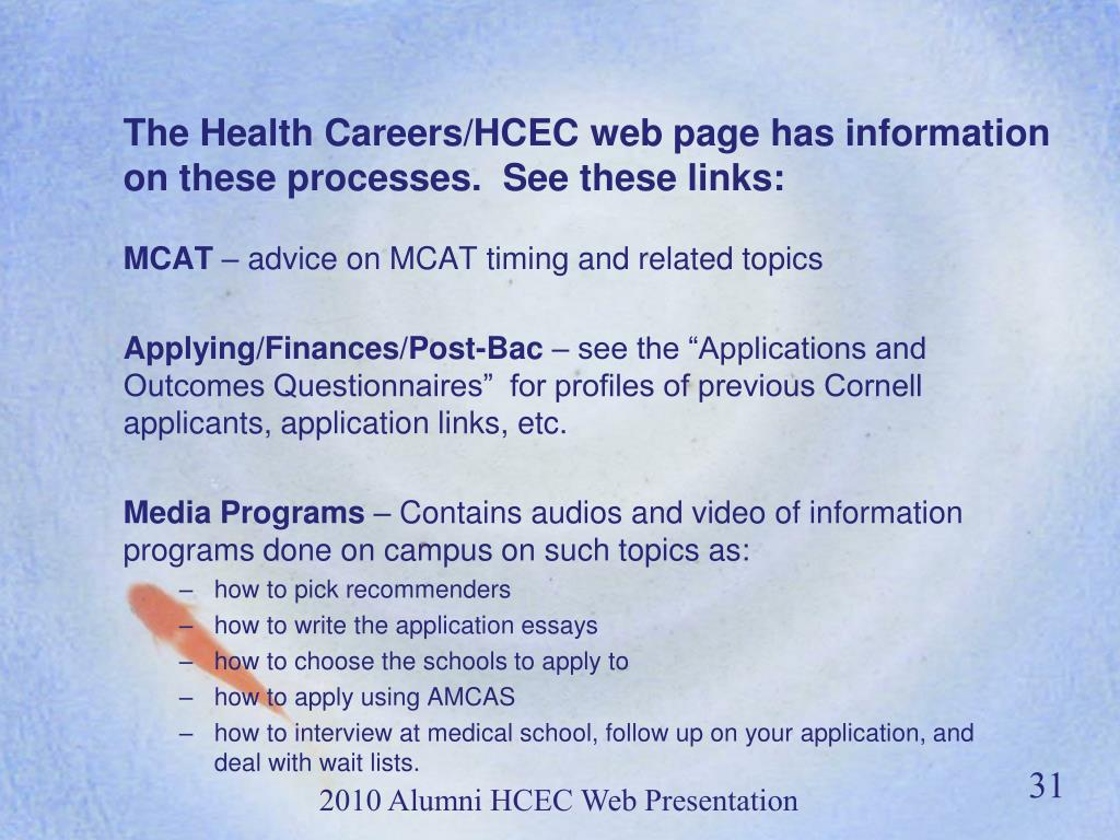 The Health Careers/HCEC web page has information on these processes.  See these links: