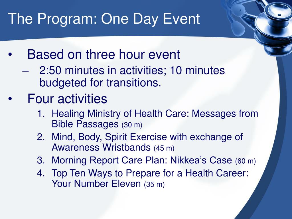 The Program: One Day Event