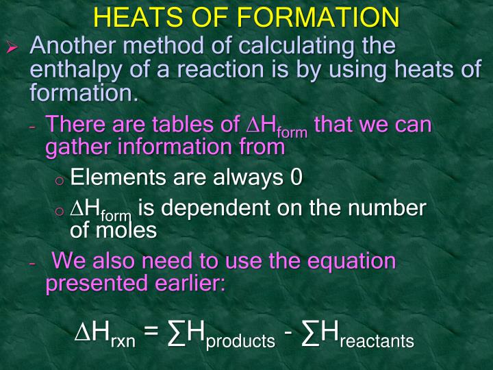 HEATS OF FORMATION