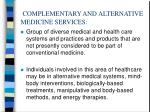 complementary and alternative medicine services
