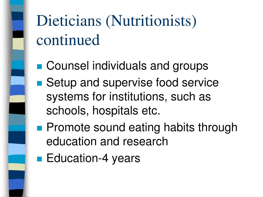 Dieticians (Nutritionists) continued