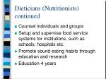dieticians nutritionists continued