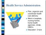 health service administration