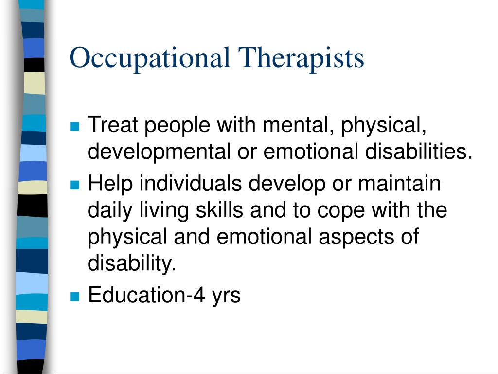 Occupational Therapists