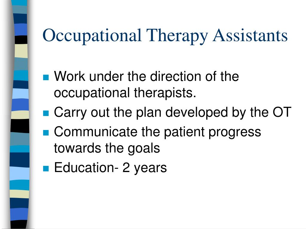 Occupational Therapy Assistants