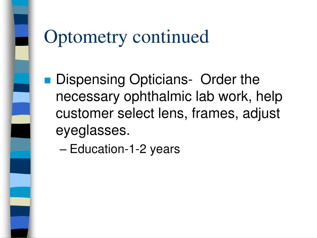 Optometry continued