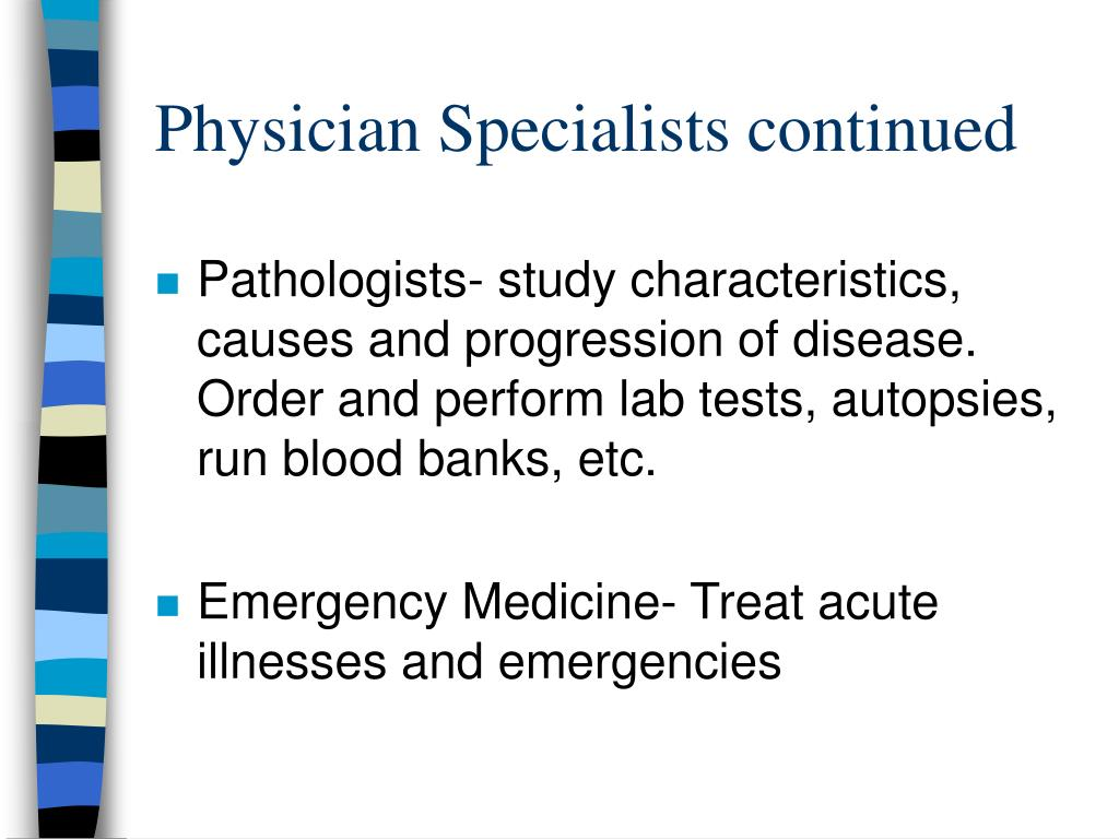 Physician Specialists continued