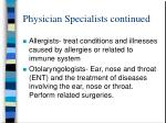 physician specialists continued7
