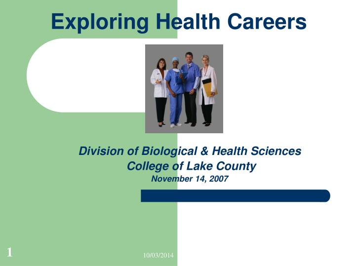 Division of biological health sciences college of lake county november 14 2007
