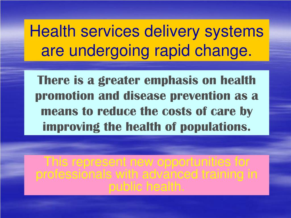 Health services delivery systems are undergoing rapid change.
