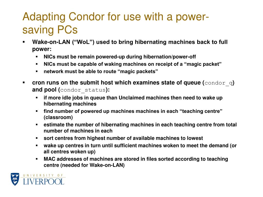 Adapting Condor for use with a power-saving PCs
