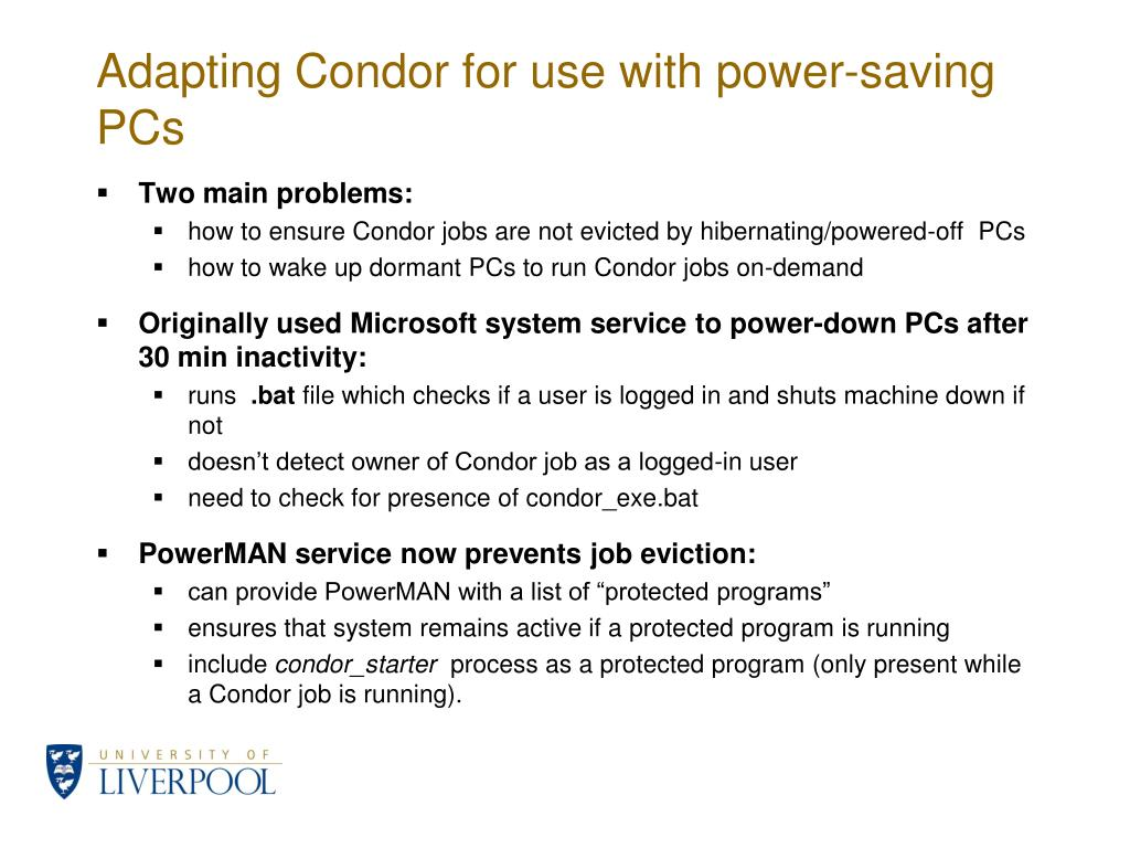 Adapting Condor for use with power-saving PCs